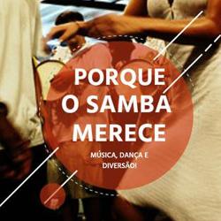 Porque o Samba Merece @ Espaço Fantástico das Artes | Paraná | Brasil