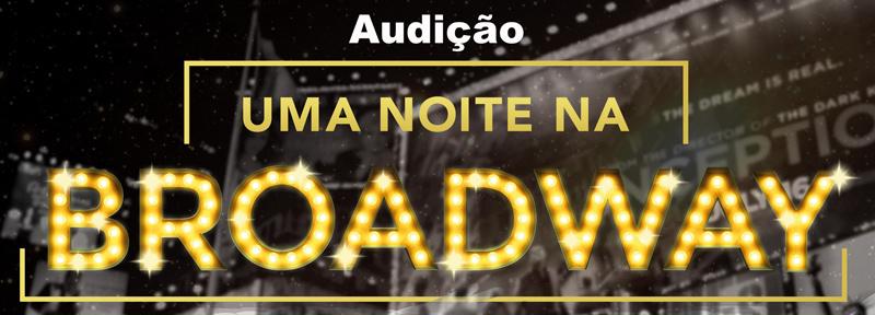 aba_audicao_uma-noite-na-broadway